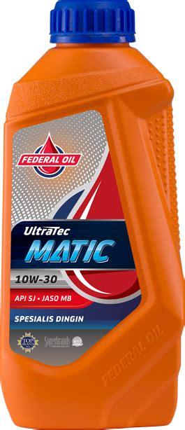 Oli Ultratec federal oli spesialis dingin motor matic terbaikfederal oli motor matic oli dingin