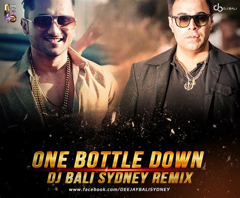 one bottle down mp3 dj remix download one bottle down dj bali sydney remix