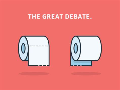 toilet paper the great debate the great debate by stephanie jarrett dribbble dribbble