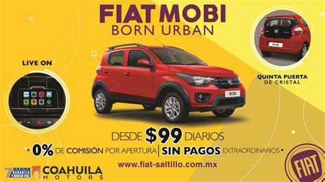 para mas informacion inbox estrena el nuevo fiat mobi desde 99 pesos diario