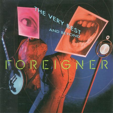 best foreigner songs the best and beyond by foreigner charts