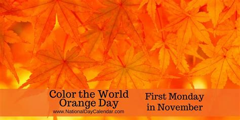 national color day color the world orange day monday in november
