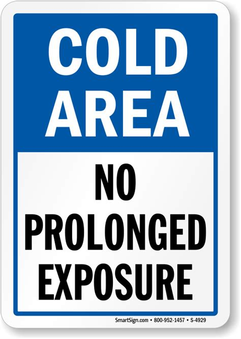 how can i make my room colder cold room no prolonged exposure sign sku s 4929 mysafetysign