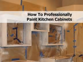 Professionally Painted Kitchen Cabinets How To Professionally Paint Kitchen Cabinets
