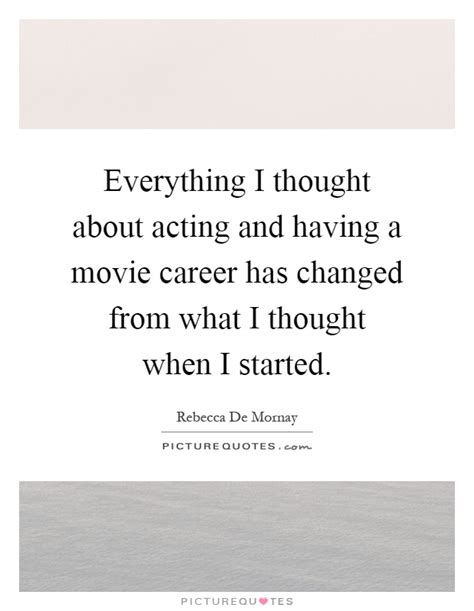 movie quotes just when i thought i was out everything i thought about acting and having a movie