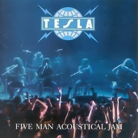 Tesla Popular Songs Tesla Five Acoustical Jam 1990 Free Mp3