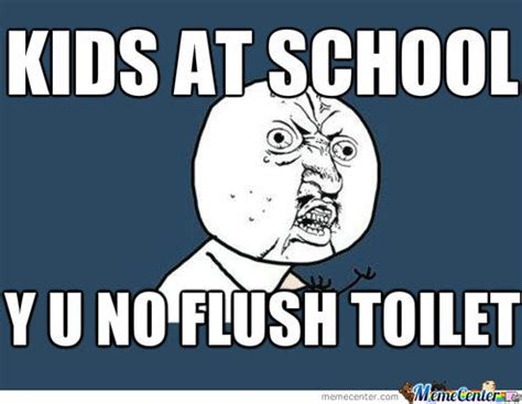 funny bathroom passes in a school bathroom everytime by mindgames meme