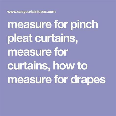 how to measure for pleated drapes best 25 pinch pleat curtains ideas on pinterest sheer