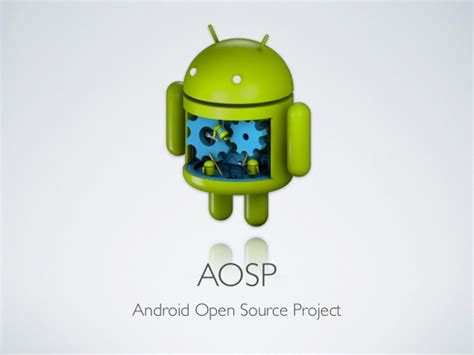 aosp android android open source project aosp