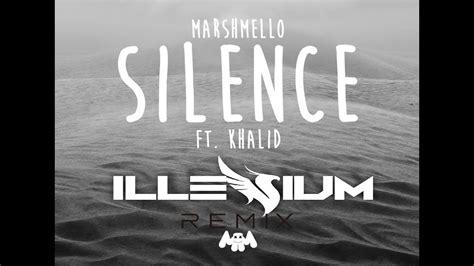 marshmello silence ft khalid mp3 marshmello silence feat khalid illenium remix