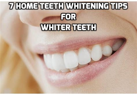 5 Tips For Whiter Teeth by 7 Home Teeth Whitening Tips To Whiten Your Teeth Naturally