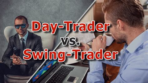 swing vs day trading day trading vs swing trading which is better