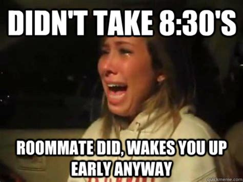 College Roommate Memes - why you shouldn t freak out about having a roommate fresh u