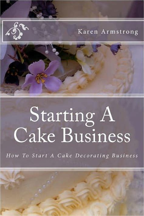 starting a cake business how to start a cake decorating