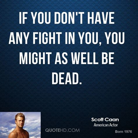 7 Fights You May Had by Caan Quotes Quotesgram