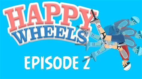 happy wheels full version download zip happy wheels 2 youtube