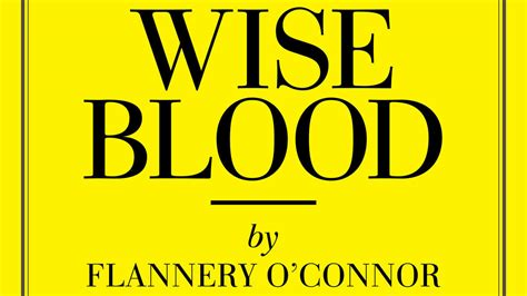 libro wise blood quot wise blood quot by flannery o connor best southern books