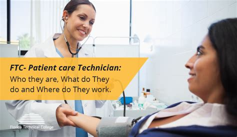 Finding Who Are About What They Do Guide To Patient Care Technician Florida Technical College