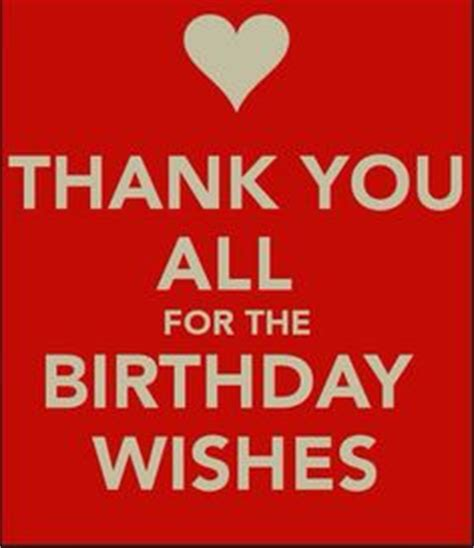 Thank You For Wishing Me A Happy Birthday 1000 Images About Birthday Cards On Pinterest Happy