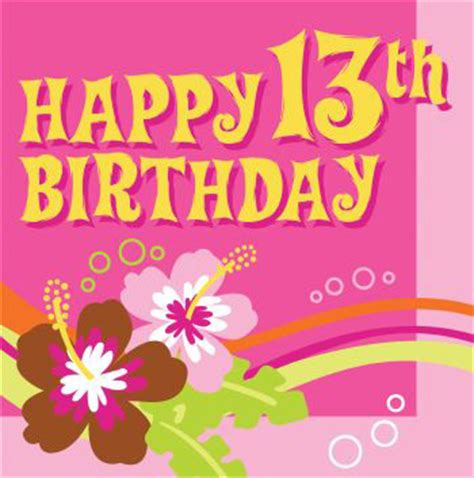 Happy 13 Birthday Wishes Happy 13th Birthday Wishes Messages And Quotes