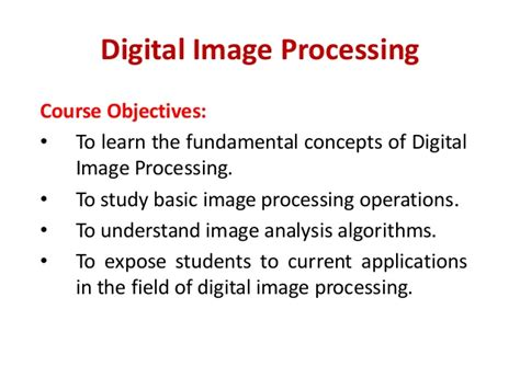digital image processing and analysis applications with matlabâ and cviptools third edition books objectives of digital image processing