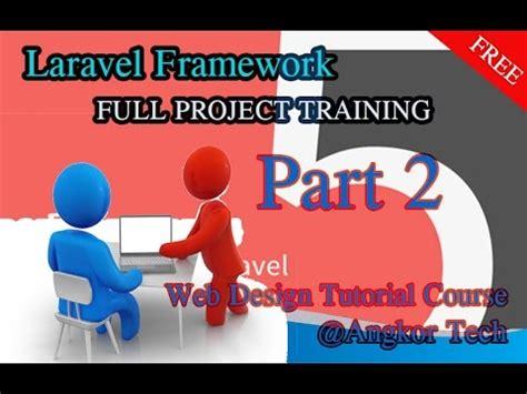 laravel tutorial project laravel framework tutorial full project part2 youtube