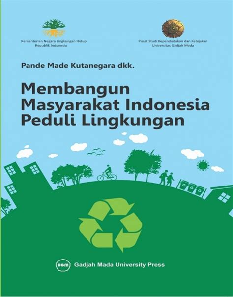 membangun masyarakat indonesia peduli lingkungan ugm
