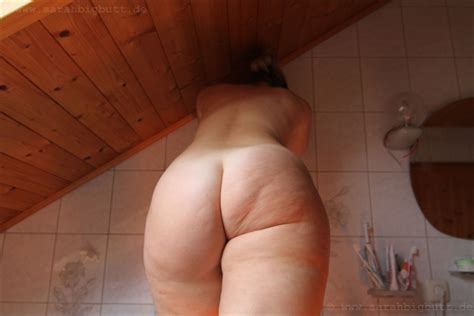 Sarah big Butt Me nude Playing Around In My Bathroom Chubby Parade