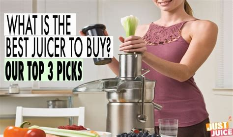 which is the best juicer what is the best juicer our top 3 picks