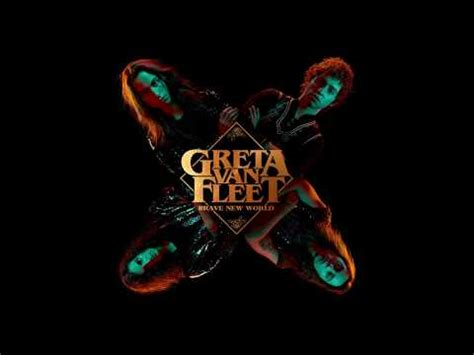 greta van fleet age of man lyrics greta van fleet age of man audio greta van fleet
