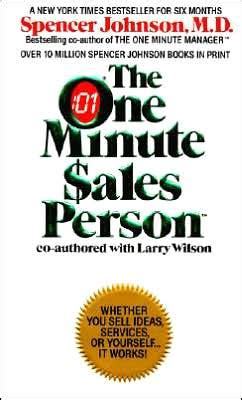 one minute salesperson 0007104847 the one minute sales person by spencer johnson 9780380701513 paperback barnes noble