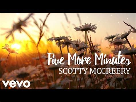 five more minutes mp3 download scotty mccreery five more minutes lyrics download