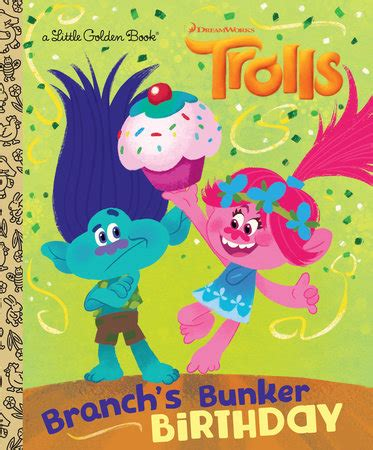 branch s bunker birthday dreamworks trolls golden book books branch s bunker birthday dreamworks trolls penguin