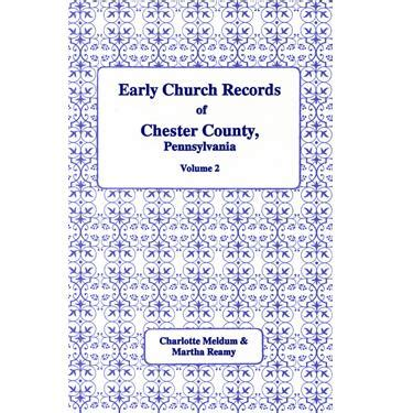 Chester County Pa Records Early Church Records Of Chester Co Pennsylvania Vol 2 Uwchland G Masthof