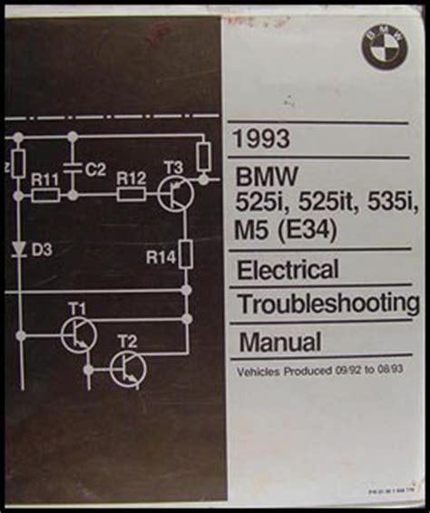 repair manuals bmw 525i 525it 535i m5 1993 electrical troubleshooting manual 1993 bmw 525i 525it 535i and m5 electrical troubleshooting manual
