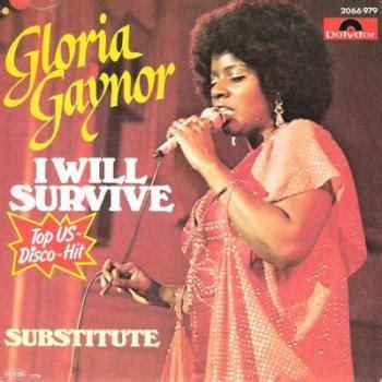 testo i will survive canzoni contro la gloria gaynor i will survive