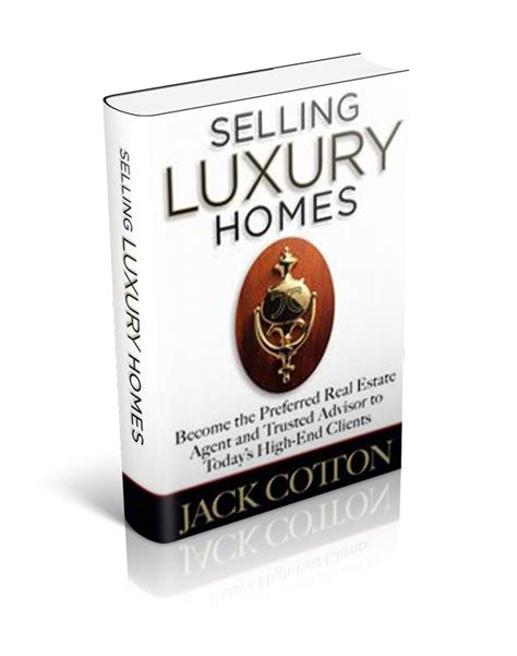 home seller technology home seller marketing luxury jackcotton com selling luxury homes jackcotton com