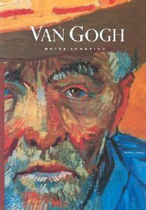 masters of art van masters of art van gogh by meyer schapiro reviews discussion bookclubs lists