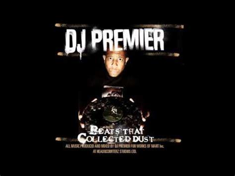 dj premier best beats dj premier beats that collected dust vol 1 album
