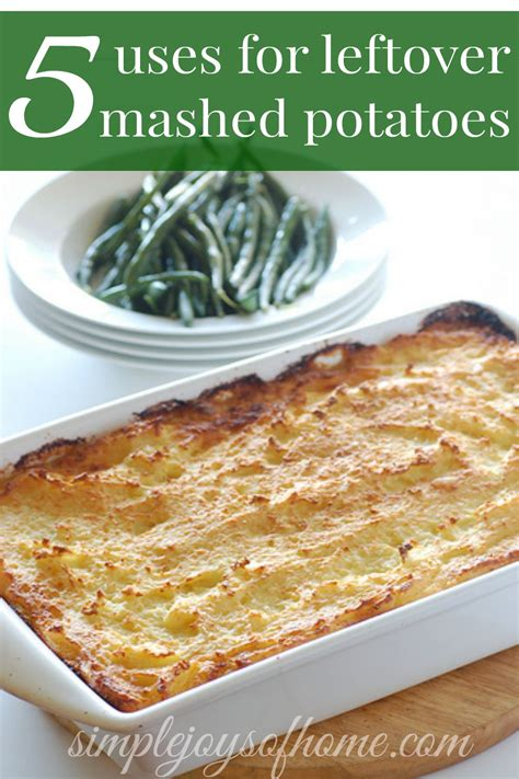 Simple Joys Of Home 5 Five Uses For Leftover Mashed Potatoes Simple Joys Of Home