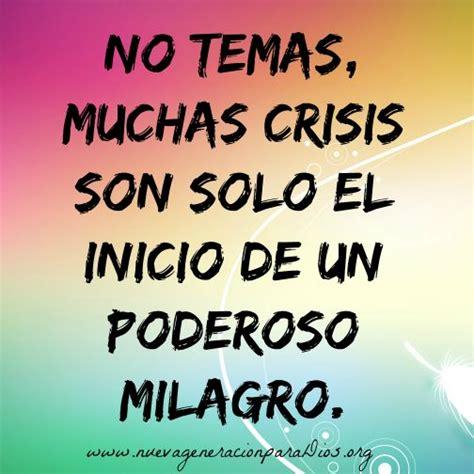imagenes de dios hace milagros dios amor confianza palabras vida milagro crisis