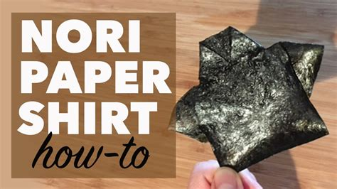 How To Make Shirt Out Of Paper - how to make a paper t shirt out of nori seaweed edible