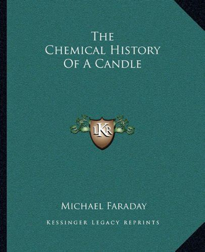 the chemical history of a candle books the chemical history of a candle books