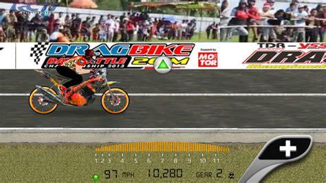 game drag motor indonesia mod apk download game drag bike 201m apk untuk android sebarkancara