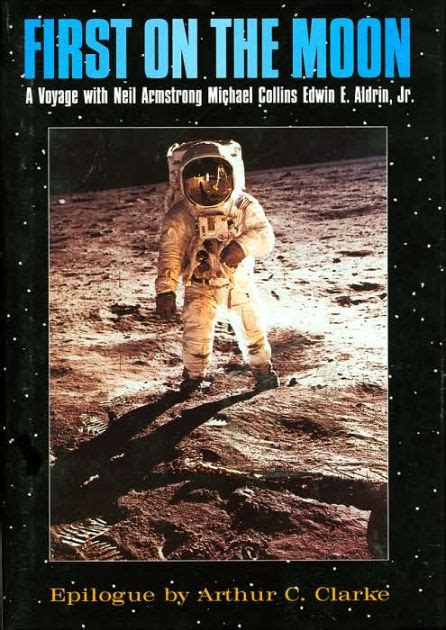 neil armstrong biography barnes and noble first on the moon a voyage with neil armstrong michael