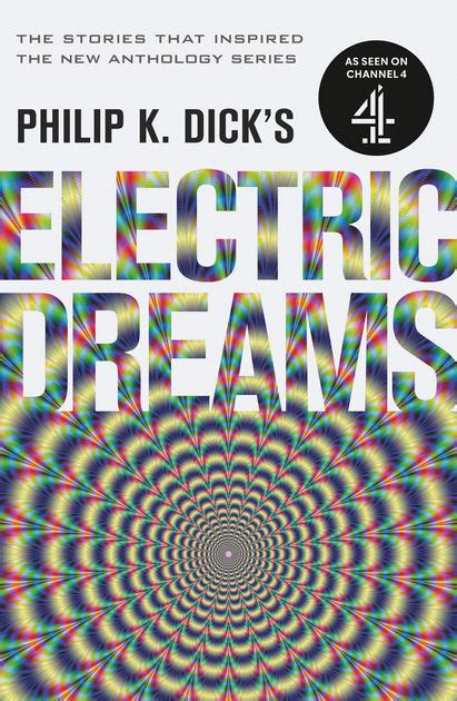 philip k s electric dreams volume 1 by philip k