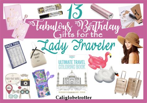 13 Fabulous Gifts For 13 fabulous birthday gifts for the traveler