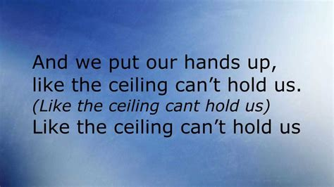 And The Ceiling Can T Hold Us pentatonix can t hold us lyrics