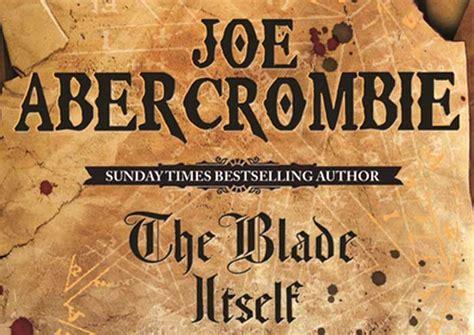 libro the blade itself collectors la voz de las espadas de joe abercrombie magn 237 fico comienzo la cueva del lobo