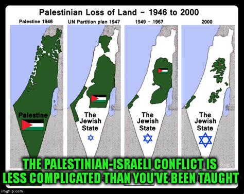 Israel Memes - the palestinian israeli conflict imgflip